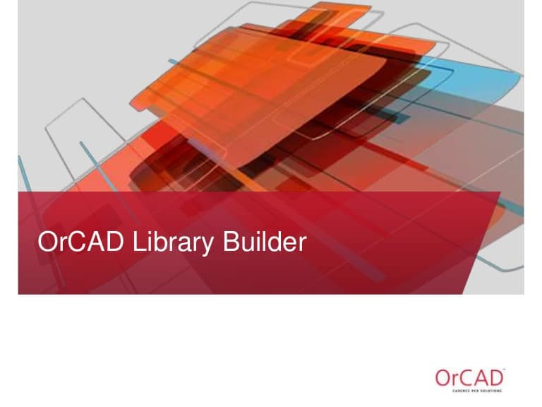 OrCAD Library Builder 16.6.62 吴川斌的博客独家版