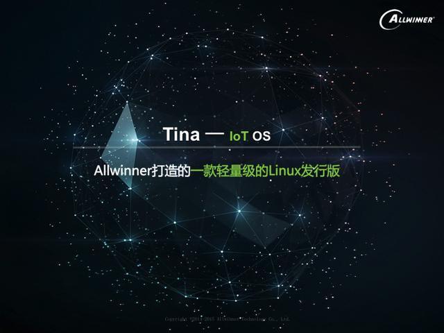 全志科技主攻IoT市场,推出智能硬件开放平台并带来Tina IoT OS系统 Tina IOT OS