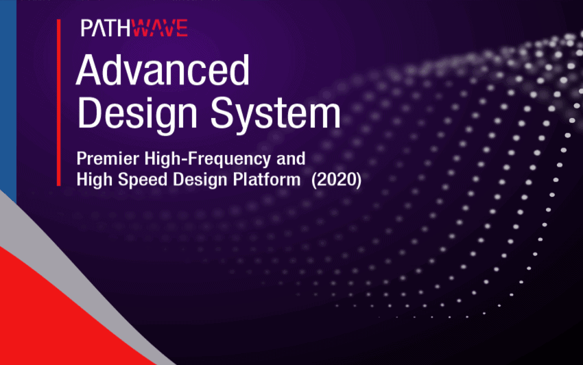 Advanced Design System ADS 2020 Update 2.0 独立安装版本